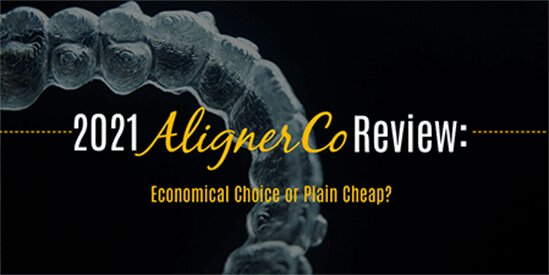 2021 AlignerCo Review: Economical Choice or Plain Cheap?