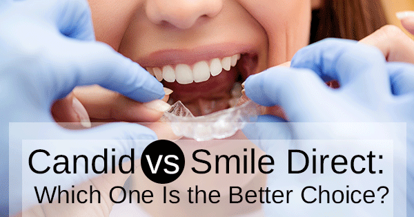 Candid vs Smile Direct: Which One Is the Better Choice?